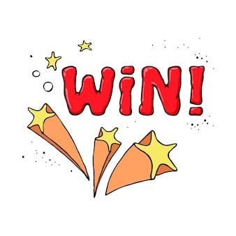 Cartoon hand getrokken win-symbool met sterren en groet.