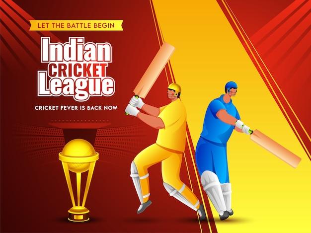 Cartoon twee batsman-speler in verschillende kleding met gouden trofee cup op rode en gele stadionweergave achtergrond voor indian cricket league.