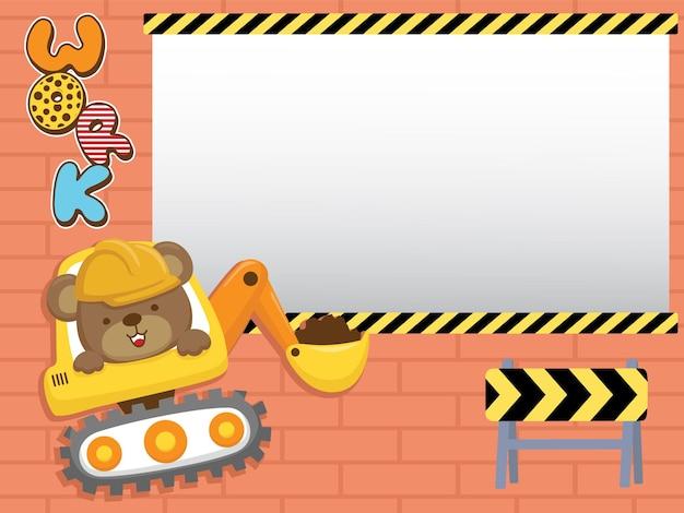 Cartoon van leeg leeg frame met schattige beer op bouwvoertuig