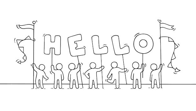 Cartoon werkende kleine mensen met woord hallo. doodle schattige miniatuurscène van arbeiders houdt letters vast. hand getrokken illustratie voor zaken en vriendschapsontwerp.