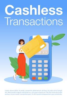 Cashless transacties poster platte sjabloon. bankdienst, brochure gebruik creditcard, boekje conceptontwerp van één pagina met stripfiguren. moderne e-betalingssystemen flyer, folder