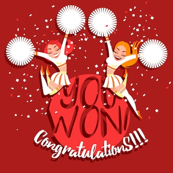 Cheerleader meisjes met pompoms feliciteren met de overwinning. gefeliciteerd, je hebt gewonnen!