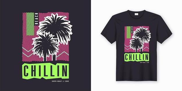 Chillen. stijlvol kleurrijk t-shirtontwerp