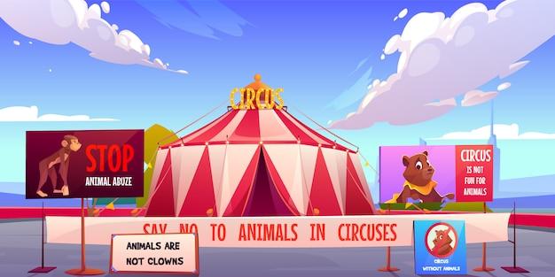 Circus zonder dieren, stop huisdieren misbruik concept.