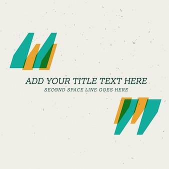 Citaat achtergrond design met ruimte voor uw tekst Gratis Vector