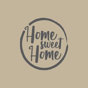 Citaat inspiratie hoe sweet home
