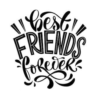 Citaat over vrienden. gelukkig vriendschap dag zin. vector designelementen voor t-shirts, tassen, posters, kaarten, stickers en badges.