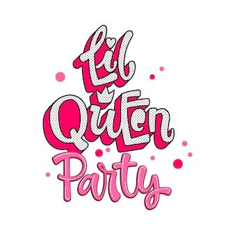 Citaat van little queen. lol poppen thema meisje hand getrokken belettering logo zin.