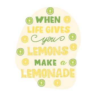 Citaten citaat, limonade zin - belettering ontwerp.