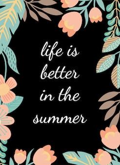 Citaten poster het leven is beter in de zomer