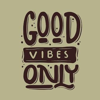 Citeert alleen goede vibes