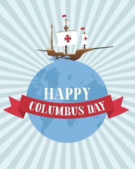 Columbus-schip op wereld met lintontwerp van gelukkig columbus dag amerika en ontdekkingsthema