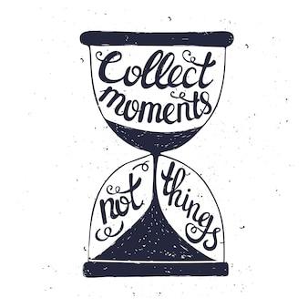 Conceptuele handgeschreven zin verzamel momenten, geen dingen
