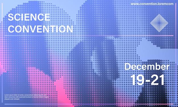 Conferentie ontwerpsjabloon. wetenschap conventie. business achtergrond. halftoon abstract omslagontwerp.