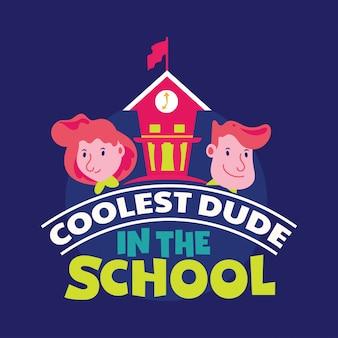 Coolste kerel in de school zin, terug naar school illustratie