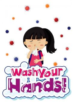 Coronavirus-thema met ziek meisje en woorden, was je handen