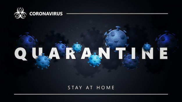 Covid-19 quarantaineconcept. zwarte banner met witte grote kop met moleculen van het coronavirus