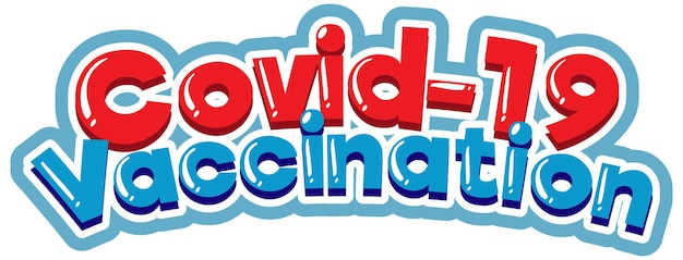 Covid-19 vaccinatie lettertype cartoon stijl geïsoleerd op een witte achtergrond