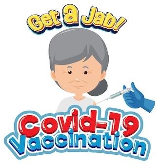 Covid-19 vaccinatielettertype met oude vrouw die covid-19-vaccin krijgt