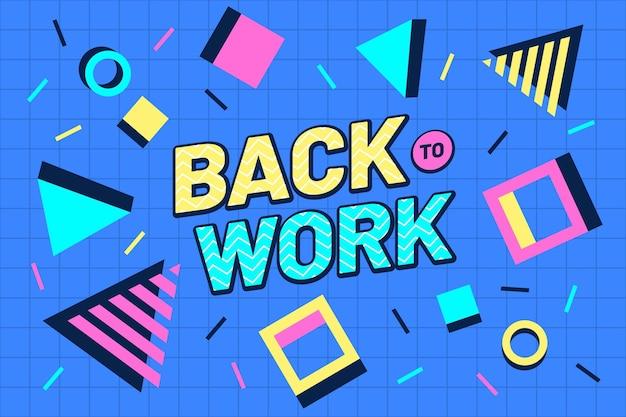 Creatieve back-to-work-letters op de stijlachtergrond van memphis