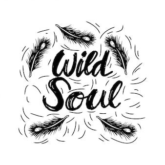Creatieve hand getrokken belettering wild soul.