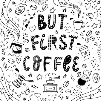 Creatieve koffiecitaat en doodles
