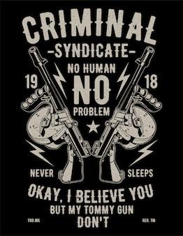 Criminal syndicaat
