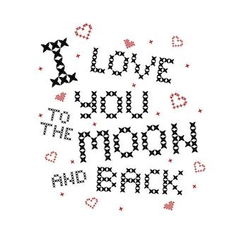 Cross stitch quote: hou van je tot de maan en terug. borduurwerk met rode harten.