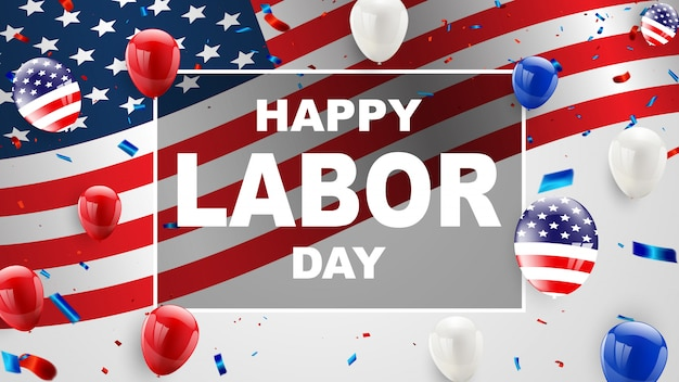 Dag van de arbeid kaart ontwerp amerikaanse vlag ballonnen achtergrond