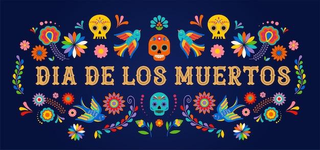 Dag van de doden dia de los moertos banner met kleurrijke mexicaanse bloemen fiesta vakantie poster party