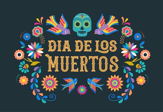 Dag van de doden dia de los muertos kaart met kleurrijke mexicaanse bloemen