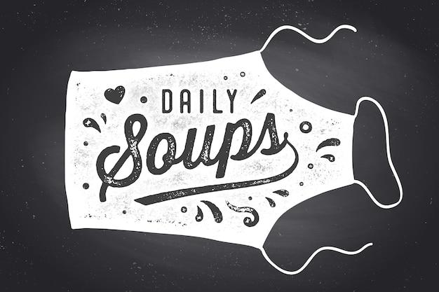 Dagelijkse soepen, schort, belettering.