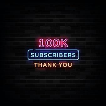 Dank u 100.000 abonnees neon signs vector. ontwerpsjabloon neon stijl