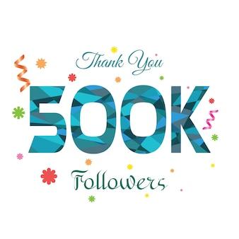 Dank u 500k ontwerpsjabloon voor volgers