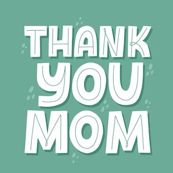 Dank u mam citaat. moederdag kaartsjabloon. hand getekende vector belettering voor t-shirt, beker, banner.