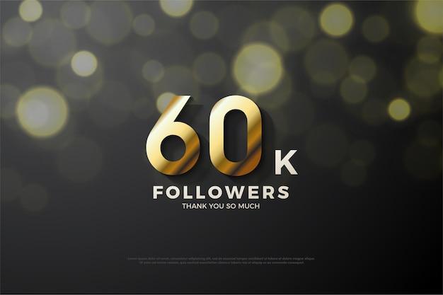 Dankzij de 60k volgers met gouden cijfers en zwart voor het gloeiende watereffect