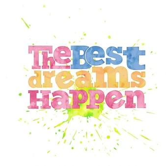 De beste dromen gebeuren citaat op aquarel achtergrond