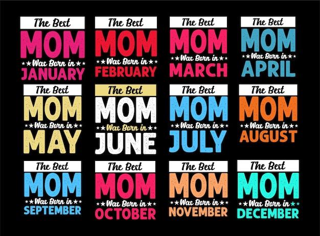 De beste moeder geboren in januari typografie moederdag 12 maanden belettering citaten ontwerp
