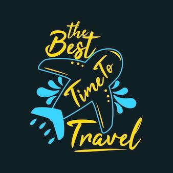 De beste tijd om te reizen