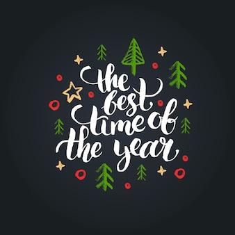De beste tijd van het jaar-belettering op zwarte achtergrond. hand getekend kerst illustratie.