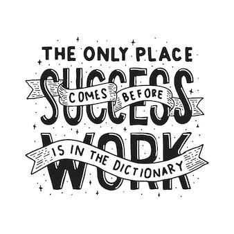 De enige plaats waar succes eerder komt