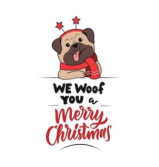 De grappige mopshond in een sjaal en hoorns sterren de belettering zin we woof you a merry christmas