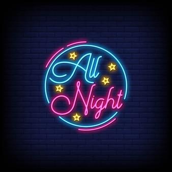 De hele nacht neon ondertekent tekststijl