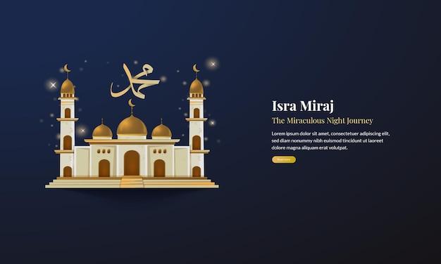 De moskee islamitische dag van isra miraj of de wonderbaarlijke reis