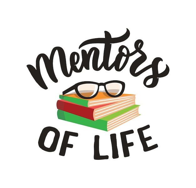 De schoolafbeelding met tekst de beletteringzin mentors of life is goed voor een gelukkige lerarendag