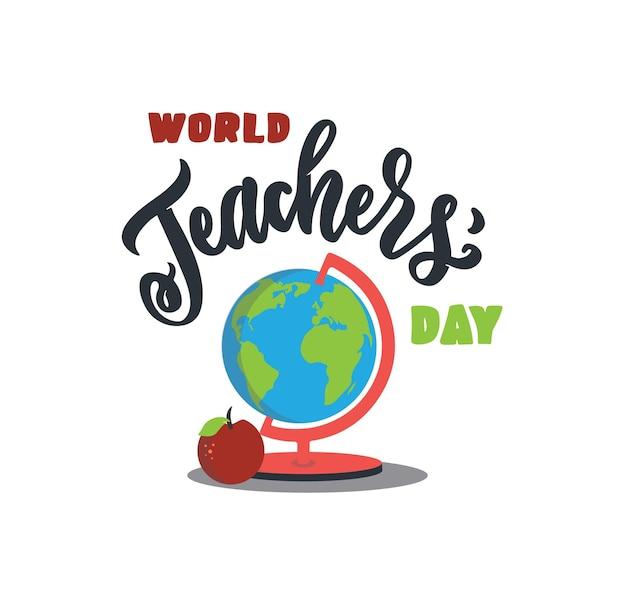 De schoolkaart met tekst de belettering zin wereldlerarendag met een wereldbol