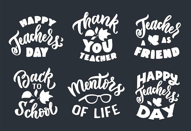 De set schoolcitaten de beletteringzinnen zijn goed voor gelukkige lerarendagontwerpen