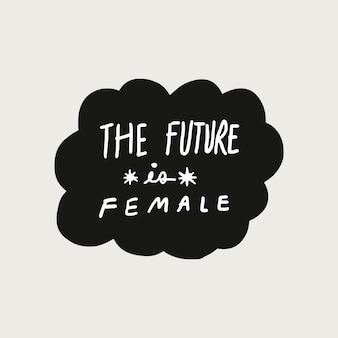 De toekomst is een vrouwelijke sticker collage tekstballon vector