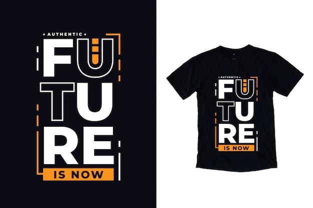 De toekomst is nu een moderne typografiecitaat