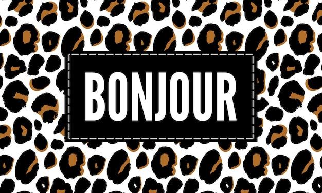 Decoratieve bonjour hello-slogantekst met luipaardhuidachtergrond